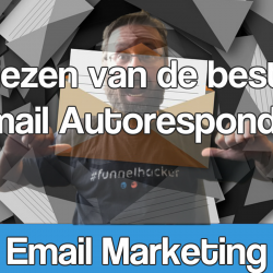 Kiezen van de juiste email marketing software en Autoresponder, deel 1